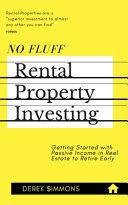 No Fluff Rental Property Investing Book