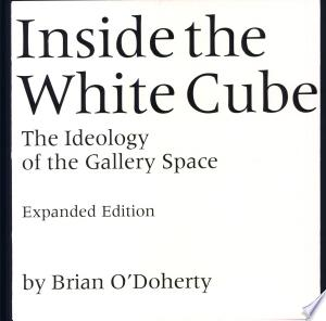Download Inside the White Cube PDF