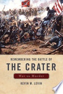 Remembering the Battle of the Crater Read Online