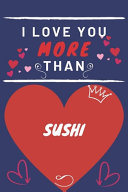 I Love You More Than Sushi