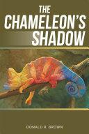 The Chameleons Shadow