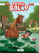 Triple Galop - Tome 3 -