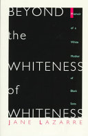 Beyond the Whiteness of Whiteness