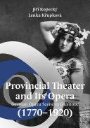 Provincional Theater and Its Opera