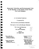 Democratic Federalism and Environmental Crisis in the Republics of the Former Soviet Union