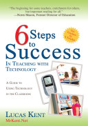 6 Steps to Success in Teaching with Technology
