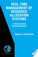Real Time Management of Resource Allocation Systems