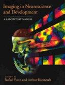 Imaging In Neuroscience And Development Book PDF