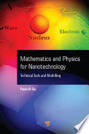 Mathematics and Physics for Nanotechnology