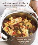 The Cakebread Cellars American Harvest Cookbook [Pdf/ePub] eBook