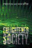 Seeds of Enlightened Society