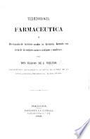Terminologia Farmaceutica Diccionario De T Rminos Usados En Farmacia With A Prologo By F Valdes Y Aguirre