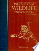 International Wildlife Encyclopedia Book