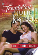 Cut To The Chase  Mills   Boon Temptation