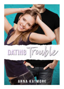 Dating Trouble