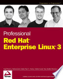 Professional Red Hat Enterprise Linux 3