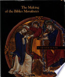 The Making of the Bibles MoralisŽes: Volume II: The Book of Ruth