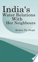 India S Water Relations With Her Neighbours