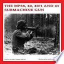 MP38, 40, 40/1 and 41 Submachinegun