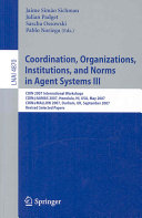 Coordination, Organizations, Institutions, and Norms in Agent Systems III