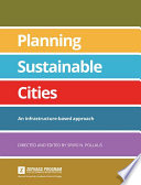 Planning Sustainable Cities An Infrastructure-Based Approach