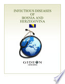 Infectious Diseases of Bosnia and Herzegovina 2010 edition Book PDF