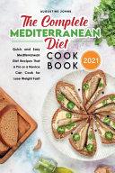 The Complete Mediterranean Diet Cookbook 2021 Book