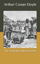 Read Online The Tragedy of the Korosko For Free