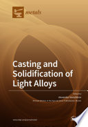 Casting and Solidification of Light Alloys Book