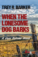 When the Lonesome Dog Barks