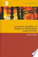 Economic Evaluation of Projects in the Electricity Supply Industry, Revised Edition