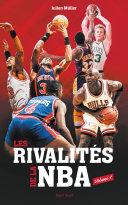 Pdf Les rivalités de la NBA - Volume 1 Telecharger