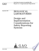 Biological Laboratories: Design and Implementation Considerations for Safety Reporting Systems