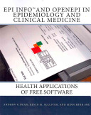 Epi Info and OpenEpi in Epidemiology and Clinical Medicine