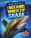 The Oceanic Whitetip Shark Pdf/ePub eBook