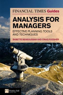 The Financial Times Guide to Analysis for Managers