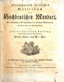 Grammatisch-kritisches Wörterbuch der hochdeutschen Mundart, mit beständiger Vergleichung der übrigen Mundarten, besonders aber der Oberdeutschen, von Johann Christoph Adelung ..