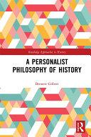 A Personalist Philosophy of History [Pdf/ePub] eBook