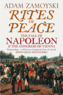 Rites of Peace: The Fall of Napoleon and the Congress of Vienna Pdf/ePub eBook