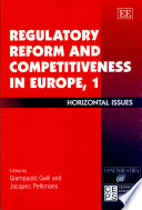 Regulatory Reform And Competitiveness In Europe Horizontal Issues