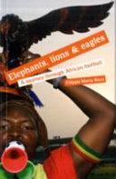 Elephants  Lions   Eagles Book
