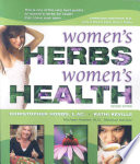 """Women's Herbs, Women's Health"" by Christopher Hobbs, Kathi Keville"