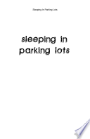 Sleeping In Parking Lots Book PDF