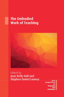 The Embodied Work of Teaching