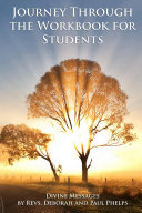 Divine Messages  A Journey Through the Workbook for Students in A Course in Miracles