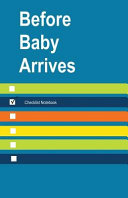 Before Baby Arrives Checklist Notebook