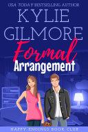 Formal Arrangement  A Single Dad Nanny Romantic Comedy  Happy Endings Book Club  Book 4