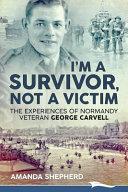 I m a Survivor  Not a Victim