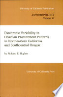 Diachronic Variability in Obsidian Procurement Patterns in Northeastern California and Southcentral Oregon Book