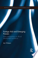 Foreign Aid And Emerging Powers Book PDF